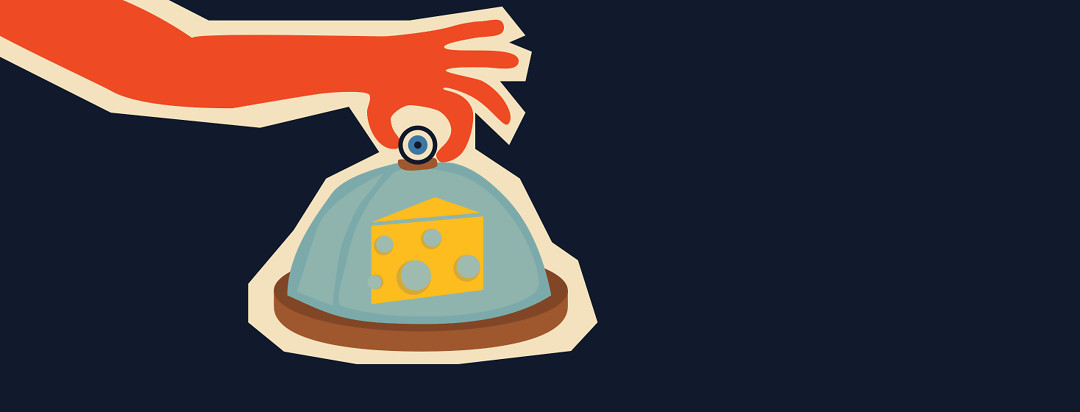 An illustration of a hand picking up a glass covered cheese plate. The knob on the cover is made to look like an eyeball.