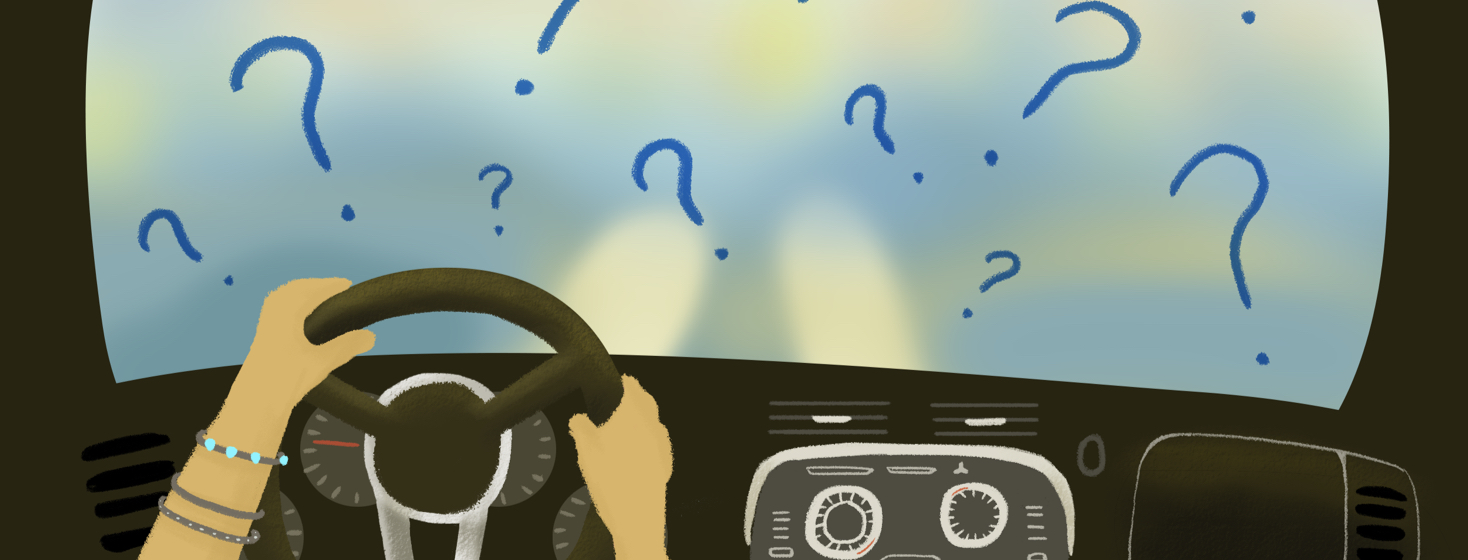The front seat of a car shows two hands on a wheel and a blurred windshield with floating question marks hovering over it.