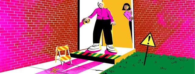 An older woman steps out from an open door. The pavement is littered with warning signs, caution signs, indications of obstacles or things that could cause her harm. A younger woman peeks out from behind the door frame, looking nervous for the older woman.