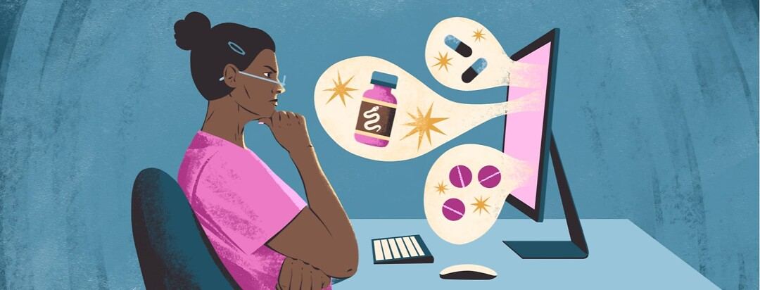 alt=a woman stares skeptically at a computer screen. Images of medication, fake cures, and snake oil leap out at her.